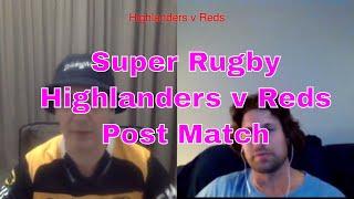 Highlanders v Reds Post Match Reaction