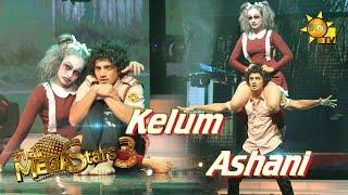 Kelum Shree with Ashani | හිරු Mega Stars 3 | Round 4 | 2021-06-13