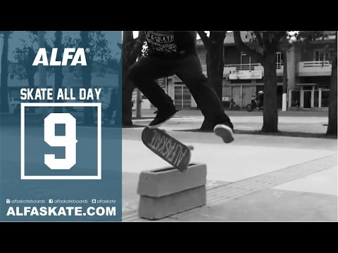 Alfa Skateboards - Skate All Day 9 - New Spot