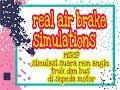 air brake simulation SUARA REM ANGIN REAL SEPERTI TRUK DAN BUS di motor.... bukan cuman ssssst doank