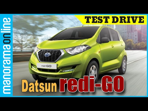 Datsun RediGO (redi-Go)   Test Drive Review   Manorama Online