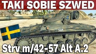 TAKI SOBIE SZWED - Strv m/42-57 Alt A.2 - World of Tanks