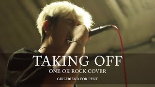 One Ok Rock - Taking Off Cover By Girlfriend For Rent [Live Session]