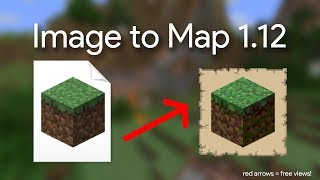 Minecraft Image to Map 1.12