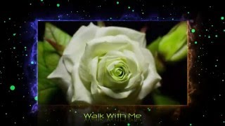 Walk With Me - 1