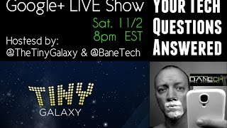 Techie Q&A with Tiny Galaxy and Bane Tech