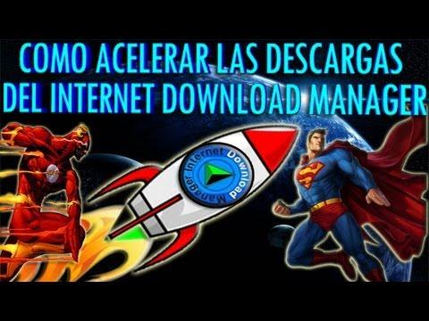 Como Acelerar Las Descargas Del Internet Download Mananger Al 100% EFICAZ Y FACIL
