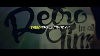 Retro Time In Attack #12 - Heaven Zielona Góra