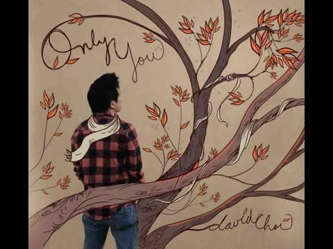David Choi - Only You