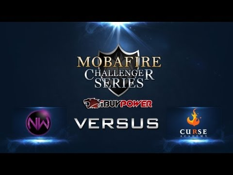 Mobafire Challenger Series W1D1 NEW WORLD ECLIPSE vs CURSE ACADEMY