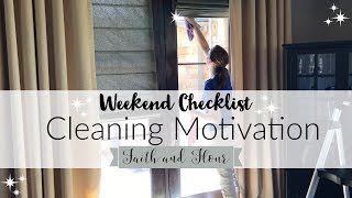 Cleaning Motivation 2018 | Weekend Cleaning Checklist |  Clean With Me