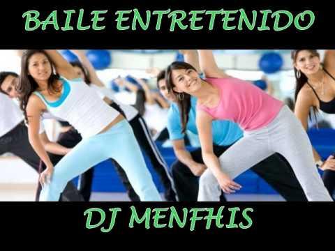 EL MEJOR BAILE ENTRETENIDO MIX 2012 - DJ MENFHIS