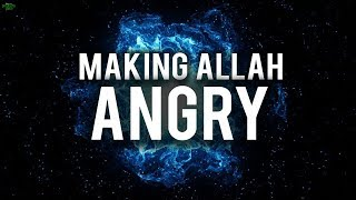 THIS DEED MAKES ALLAH VERY ANGRY