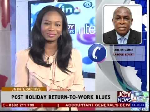 Post Holiday Blues - Joy News Interactive (5-1-15)