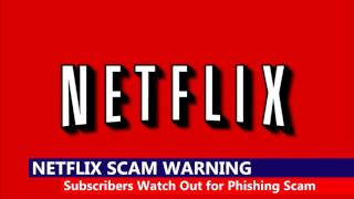 Watch Out for Netflix Phishing Scam