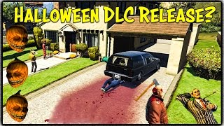 GTA 5 Online - Halloween DLC Release Prediction, Most Anticipated Feature & Game of the Year?