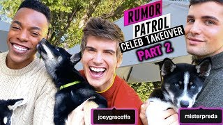 Joey Graceffa & Daniel Preda Talk Puppies, Relationship, & Drama! (Rumor Patrol: Celeb Takeover)