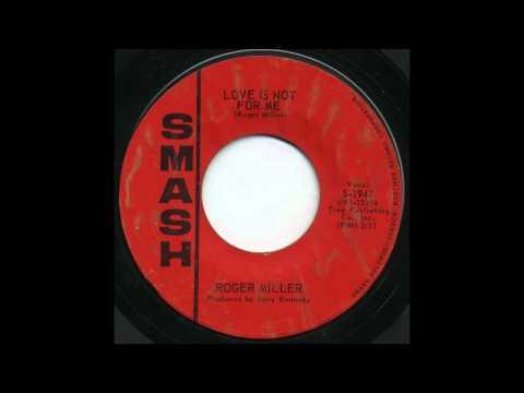 Roger Miller - Love Is Not For Me