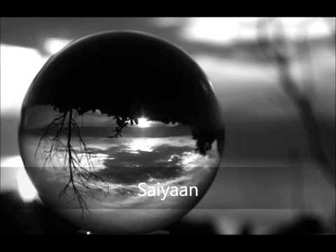 Saiyaan-Harshdeep Kaur