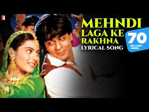 Mehndi Laga Ke Rakhna - Song with Lyrics - Dilwale Dulhania...