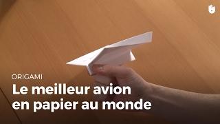 Le Meilleur avion en papier au monde | Origami