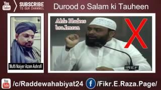 Durood o Salam ki Tauheen Bro imran Exposed by Mufti Naiyer Azam Ashrafi