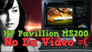 🔴HP Pavillion MS200 | NO DA VIDEO | Tutorial super completo | Re-Subido