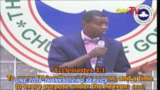 Pastor E.A Adeboye Sermon @ RCCG June 2016 THANKSGIVING SERVICE