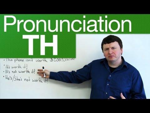 Pronunciation – TH – through, weather, lethal, breath, breathe