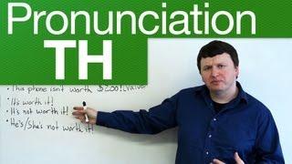 Pronunciation - TH - through, weather, lethal, breath, breathe