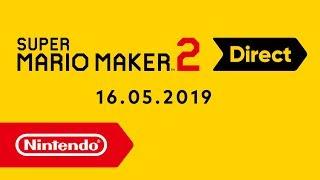 Super Mario Maker 2 Direct - 16.05.2019