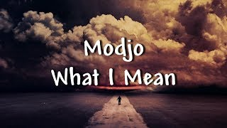 Modjo - What I Mean - Lyrics