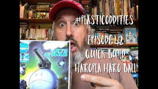 Episode 42:- Haropla Haro Ball
