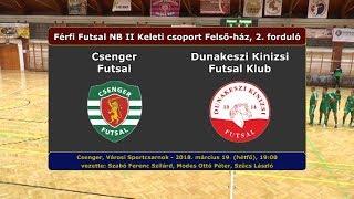 Csenger Futsal - Dunakeszi Kinizsi GÓLÖSSZEFOGLALÓ