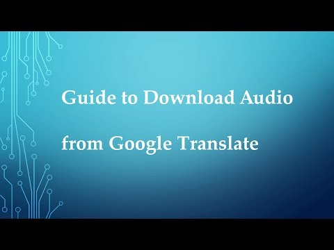 Download Audio from Google Translate