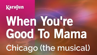 Watch Chicago When Youre Good To Mama video