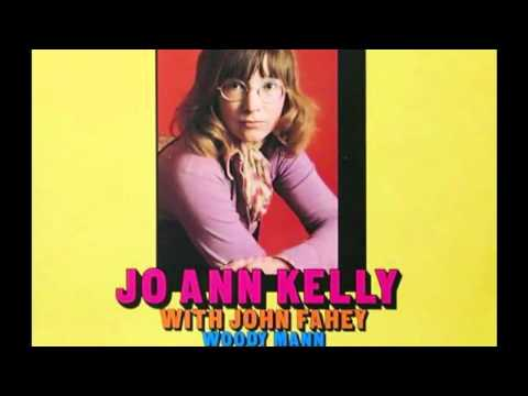 Jo Ann Kelly&John Fahey - High Sheriff Blues
