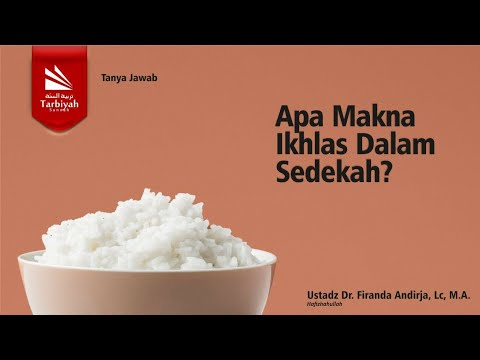 Soal Jawab | Apa Makna Ikhlas Dalam Sedekah - Ustadz Firanda Andirja, M.A.