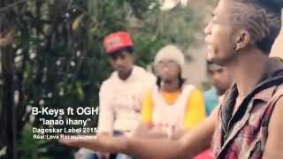 B Keys ft OGH - Ianao ihany CLIP GASY 2015