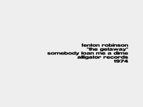 Fenton Robinson - The Getaway