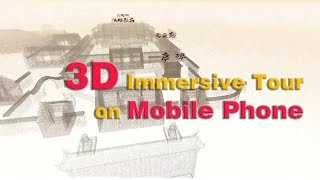 4DAGE - 3D Immersive Tour on Mobile Phone WITHOUT VR Headset