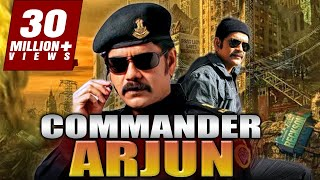 Commander Arjun 2018 South Indian Movies Dubbed In Hindi Full Movie | Nagarjuna, Prakash Raj