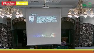 Akmal Sjafril, ST, M.Pdl, Islam ditengah Gempuran Liberalisme, Masjid Aqobah 1, 18 Juni 2016