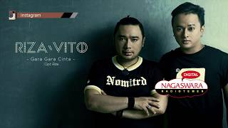 download lagu Rizavito - Gara Gara Cinta  Radio Release gratis