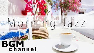 Morning Jazz & Bossa Nova Music - Relaxing Cafe Music For Work, Study - Background Music