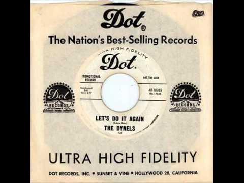 Dynels - Let's Do It Again (Dot 16382) 1962