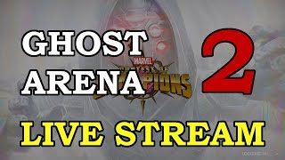 Ghost Arena - Part 2 | Marvel Contest of Champions Live Stream