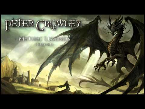 Peter Crowley - Mythic Legends