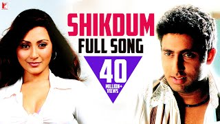 shikdum full song dh|eng