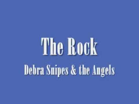 Debra Snipes & the Angels - The Rock